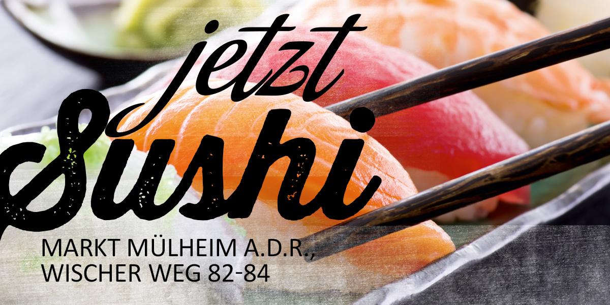 Sushi – jetzt auch im Markt Mülheim